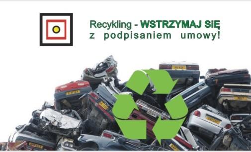 Recykling 2016 – wstrzymaj się z podpisaniem umowy !