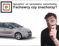 Specjaliści od sprawdzana samochodów. Fachowcy czy znachorzy?
