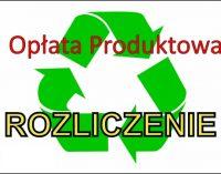 UWAGA! Opłata Produktowa – rozliczenie!