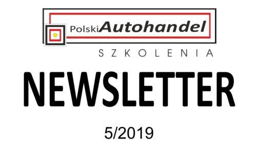 PolskiAutohandel.pl Szkolenia – NEWSLETTER 5/2019